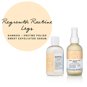 Regrowth Routine - Legs