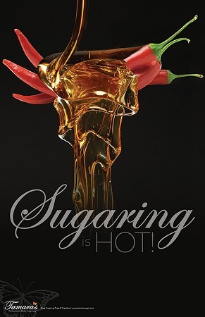 "Poster 11 x 17  ""Sugaring is Hot"""
